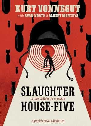 Slaughterhouse-five : or, The children's crusade : a duty-dance with death