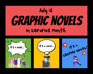 July 2021: Graphic Novels in Libraries Month